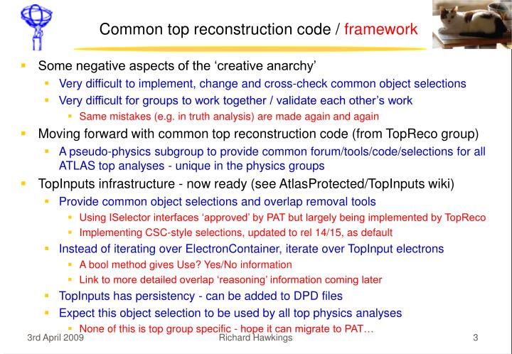 Common top reconstruction code framework