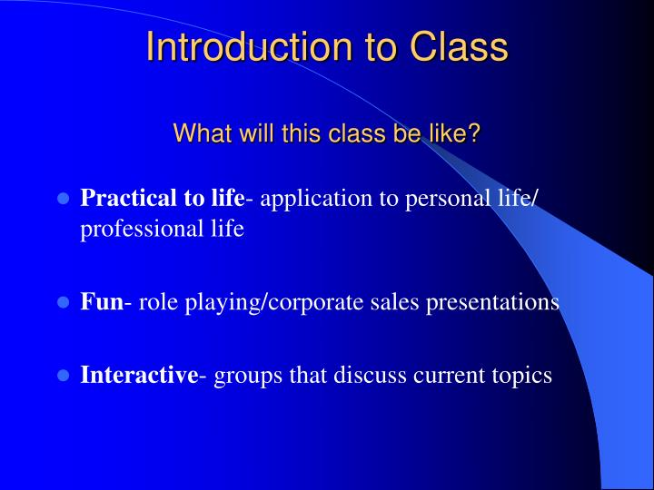 introduction to class what will this class be like n.