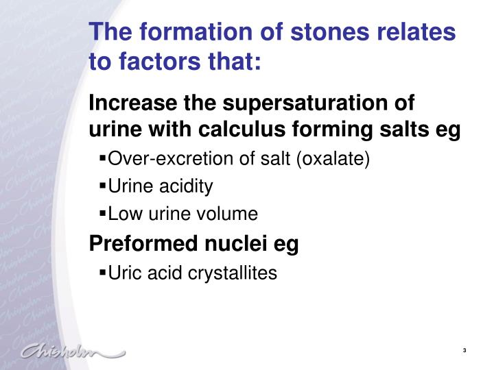 The formation of stones relates to factors that