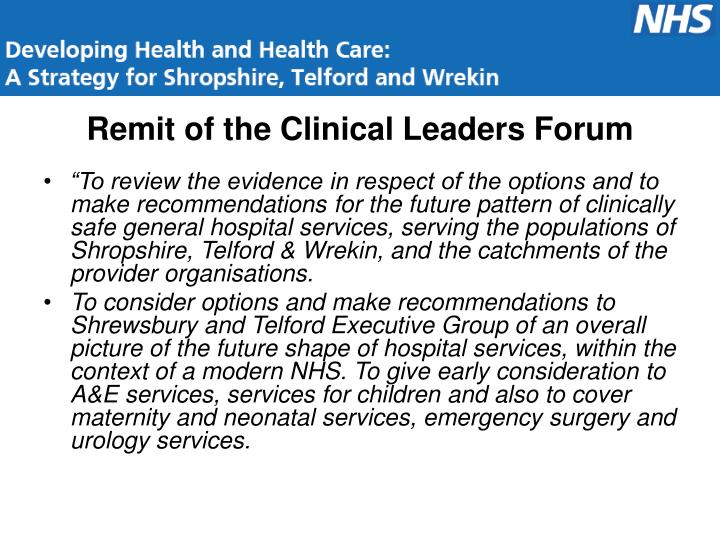 Remit of the clinical leaders forum