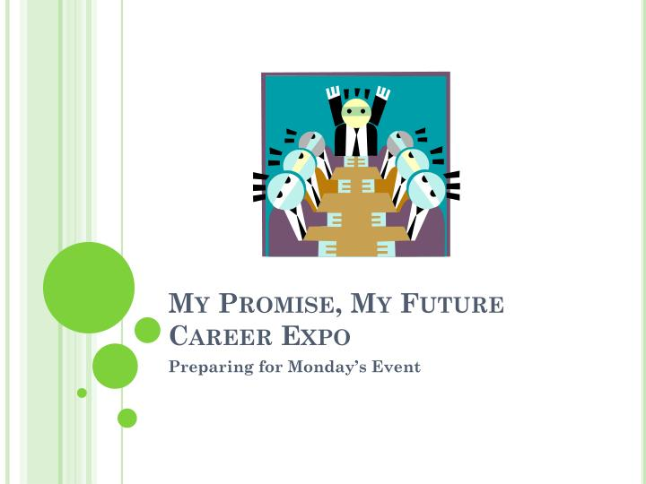 My promise my future career expo