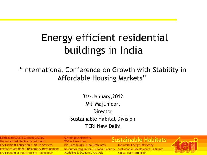 PPT - Energy efficient residential buildings in India PowerPoint