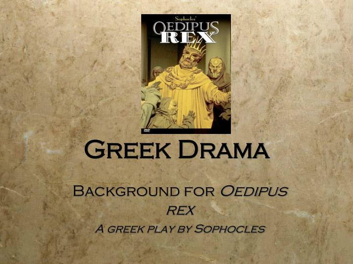 "the tragic hero in oedipus the king a play by sophocles Oedipus: a tragic hero oedipus rex, or oedipus the king is sophocles's first play of ""the theban cycle"" it tells the story of a king that tries to escape his fate, but by doing so he only brings about his downfall oedipus is a classic example of the aristotelian definition of a tragic hero."