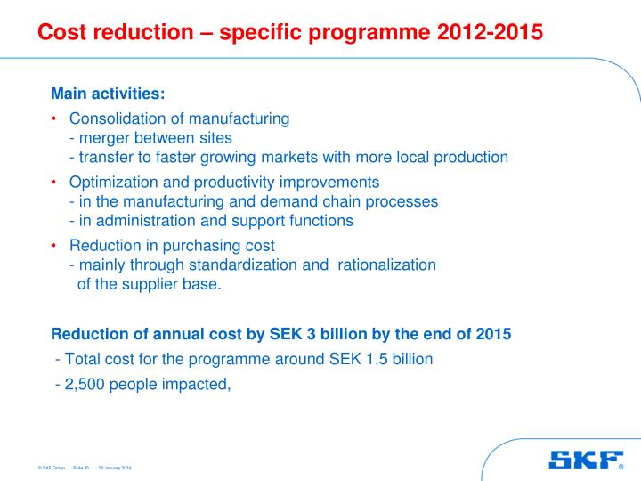 Cost reduction – specific programme 2012-2015