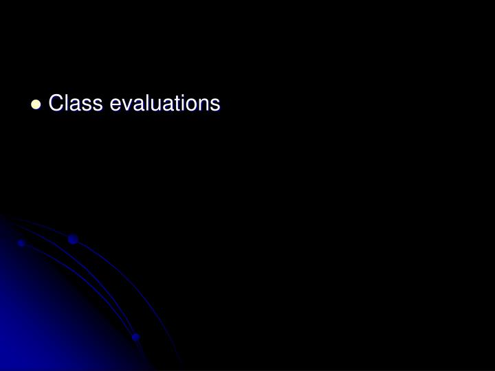 Class evaluations
