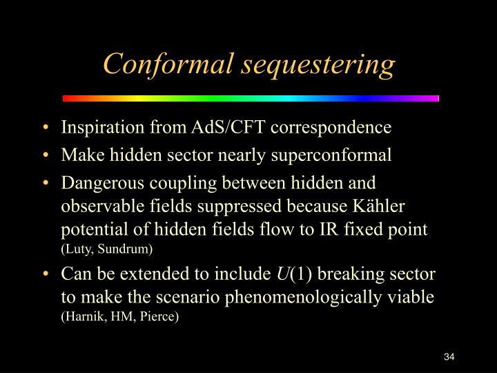 Conformal sequestering
