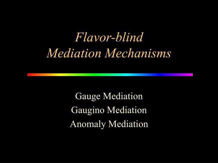 Flavor-blind