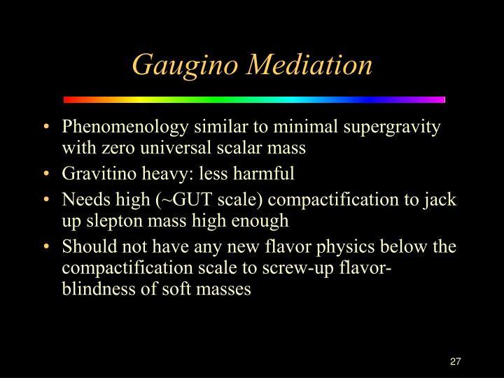 Gaugino Mediation