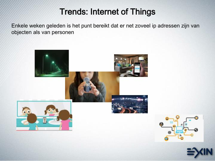 Trends: Internet of Things