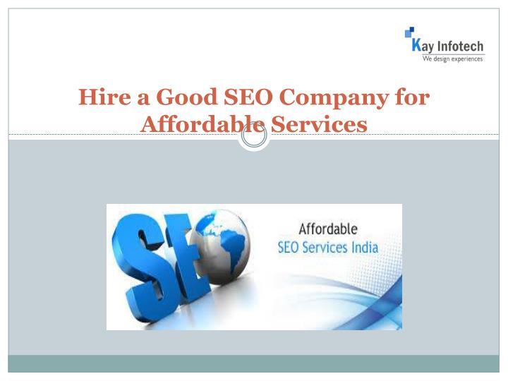 hire a good seo company for affordable services n.