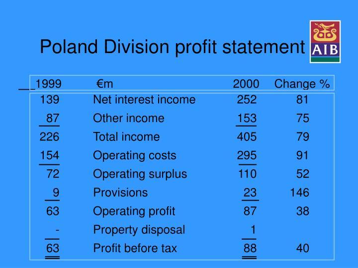 Poland Division profit statement