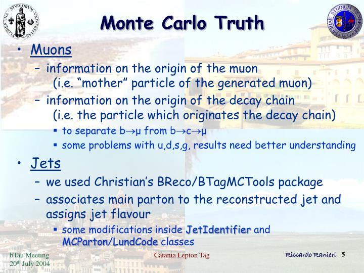 Monte Carlo Truth