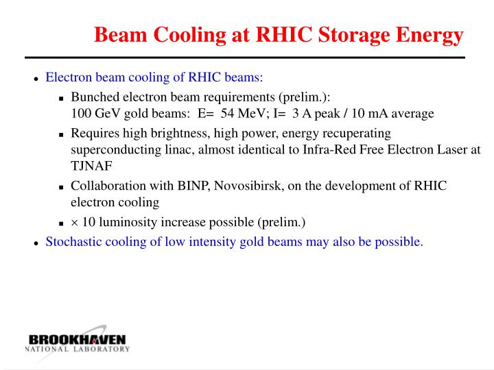 Beam Cooling at RHIC Storage Energy