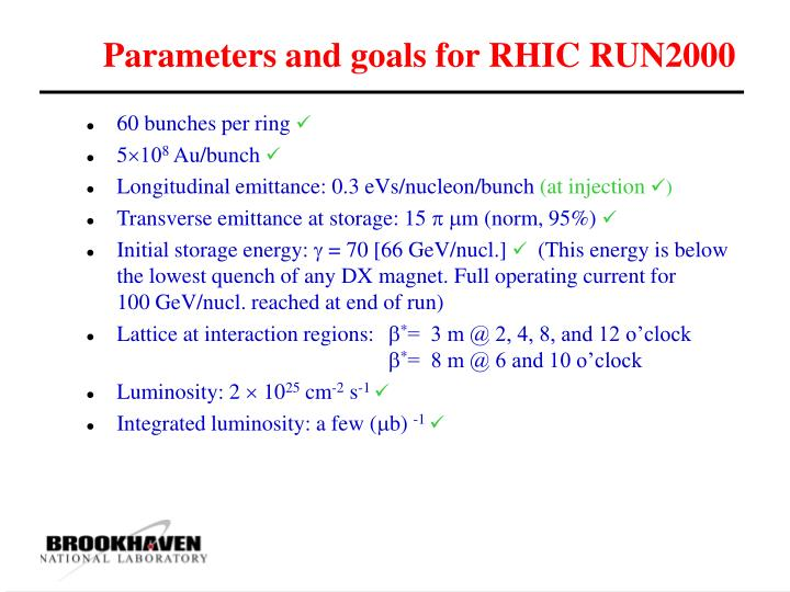 Parameters and goals for rhic run2000