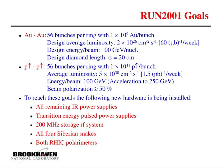 RUN2001 Goals
