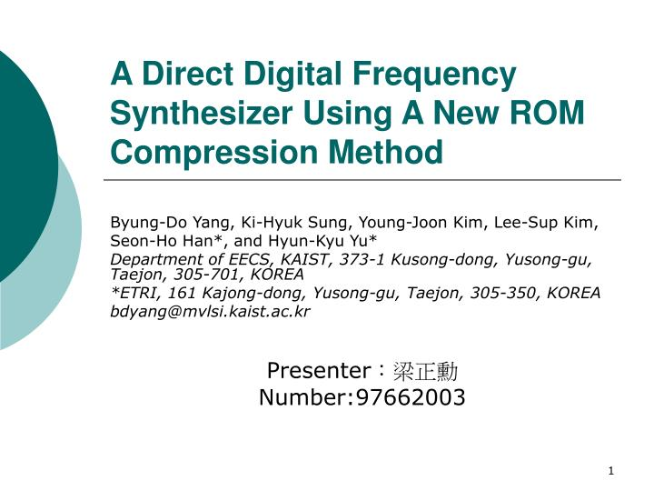a direct digital frequency synthesizer using a new rom compression method n.
