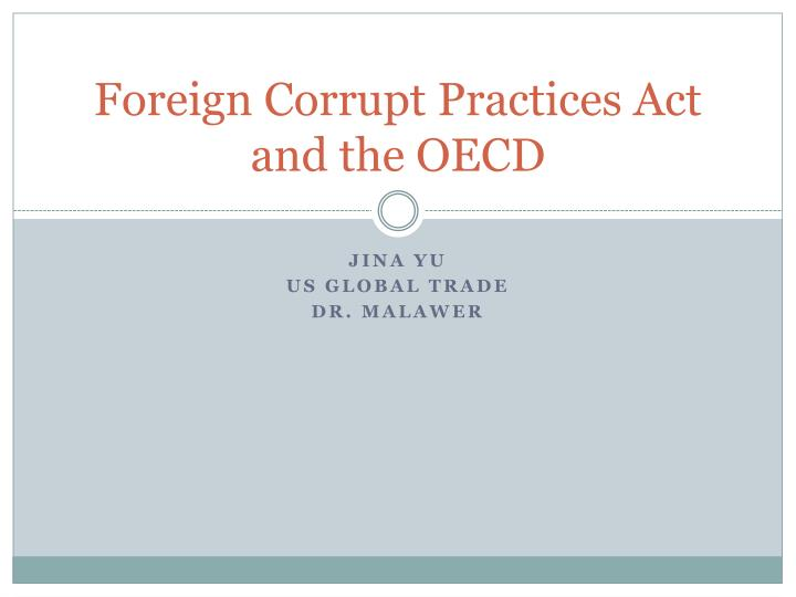 foreign corrupt practices act and the oecd n.