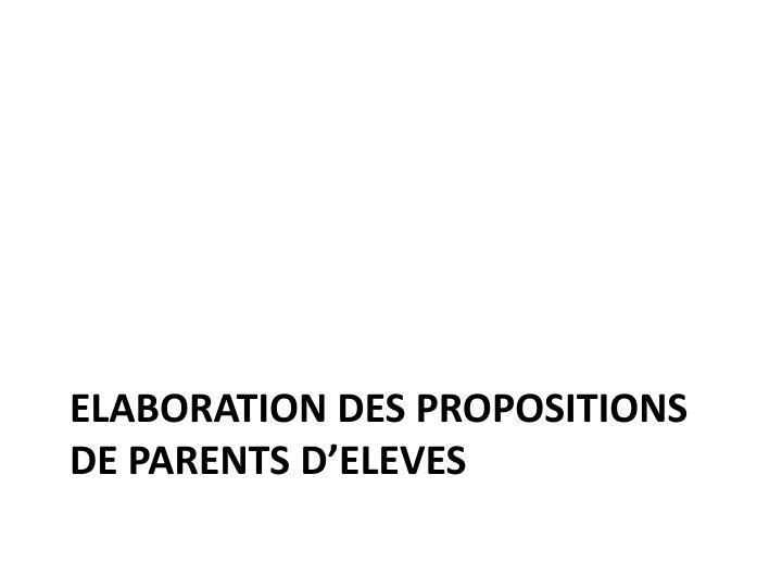 Elaboration des propositions de parents d'ELEVES