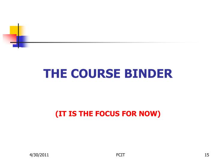 The Course binder