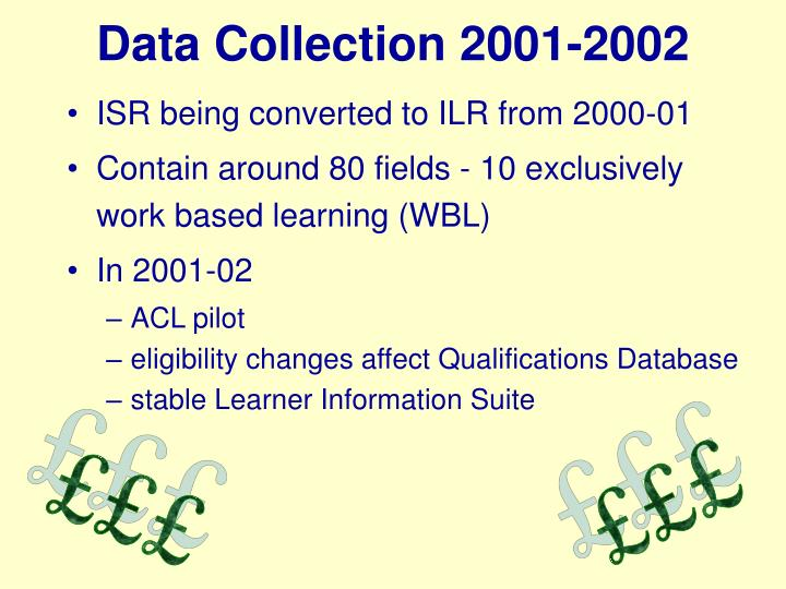 Data Collection 2001-2002