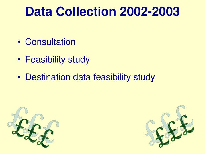 Data Collection 2002-2003