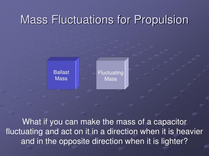 Mass Fluctuations for Propulsion
