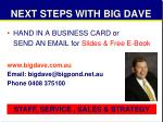 next steps with big dave