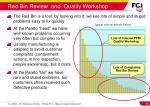 red bin review and quality workshop