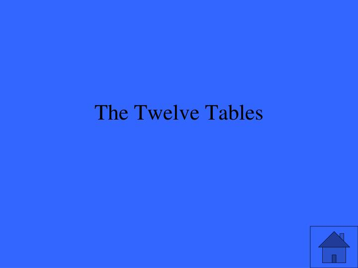 The Twelve Tables
