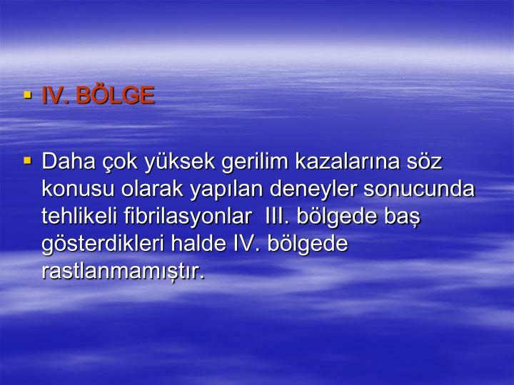 IV. BÖLGE