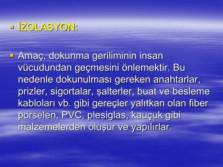 İZOLASYON: