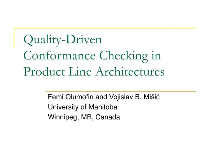 Quality driven conformance checking in product line architectures
