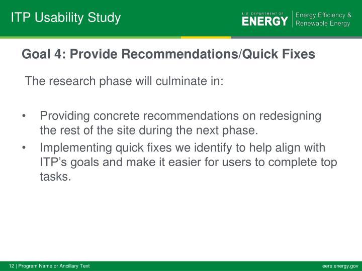 Goal 4: Provide Recommendations/Quick Fixes
