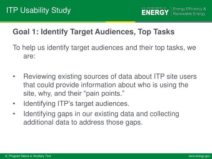 Goal 1: Identify Target Audiences, Top Tasks