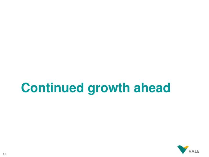 Continued growth ahead