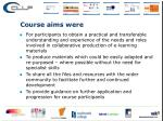 course aims were1
