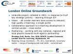 london online groundwork