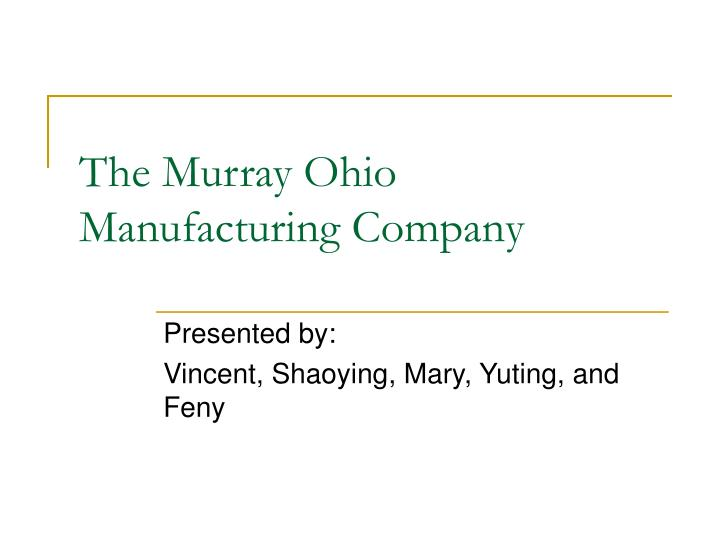 the murray ohio manufacturing company n.