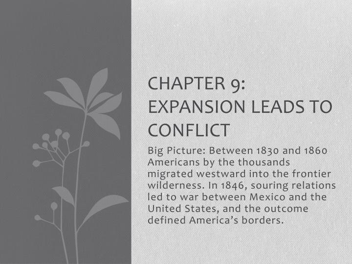 chapter 9 expansion leads to conflict n.