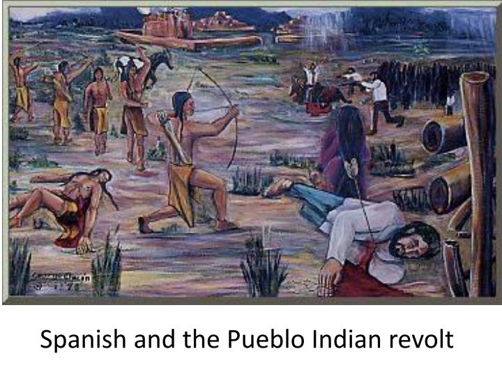 the pueblo revolt of 1680 essay Unlike most editing & proofreading services, we edit for everything: grammar, spelling, punctuation, idea flow, sentence structure, & more get started now.