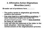 2 affirmative action stigmatises minorities cont