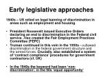 early legislative approaches