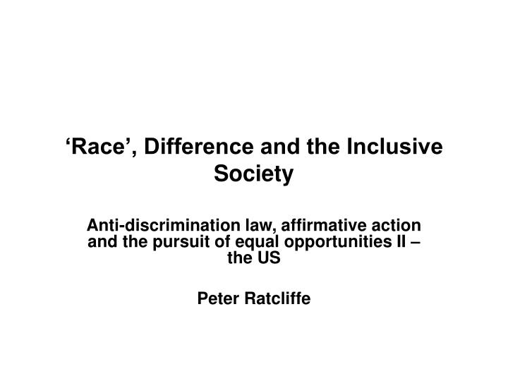 race difference and the inclusive society n.