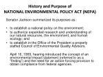 history and purpose of national environmental policy act nepa