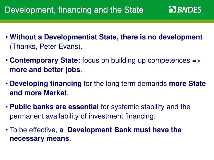 Development, financing and the State