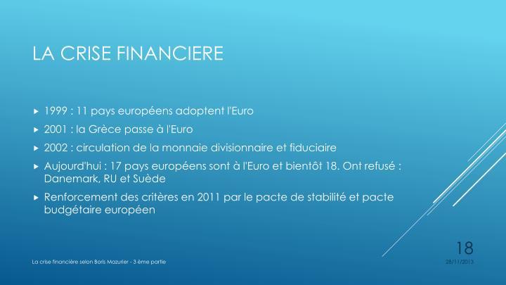 1999: 11 pays européens adoptent l'Euro