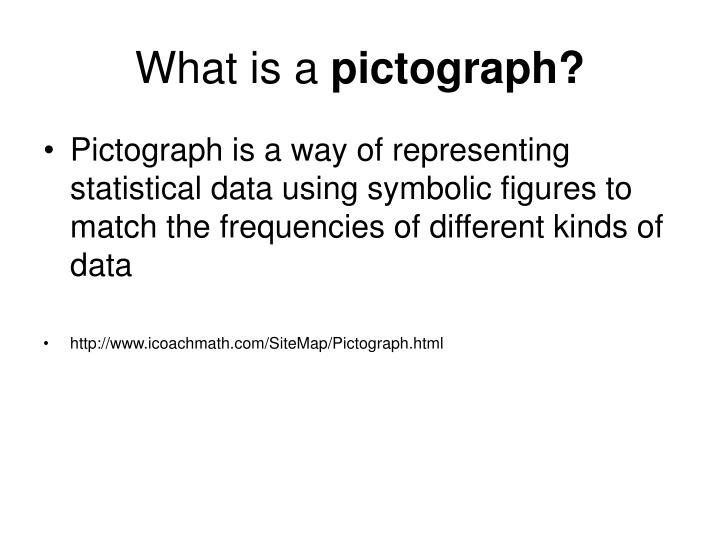 What is a pictograph