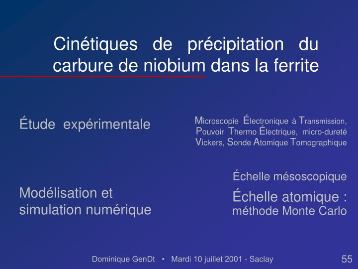 Cinétiques   de   précipitation   du carbure de niobium dans la ferrite