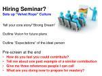 hiring seminar sets up velvet rope culture