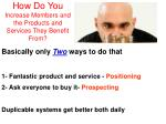 how do you increase members and the products and services they benefit from